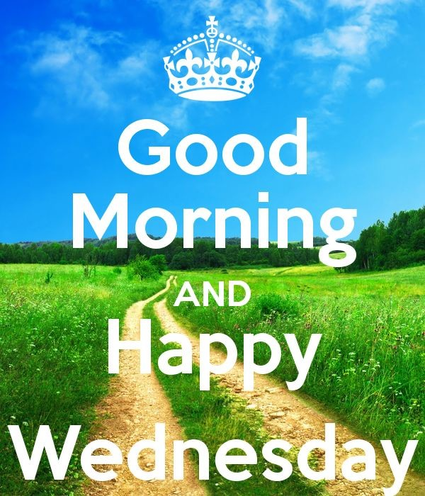 Good Morning And Happy Wednesday !!-wm803