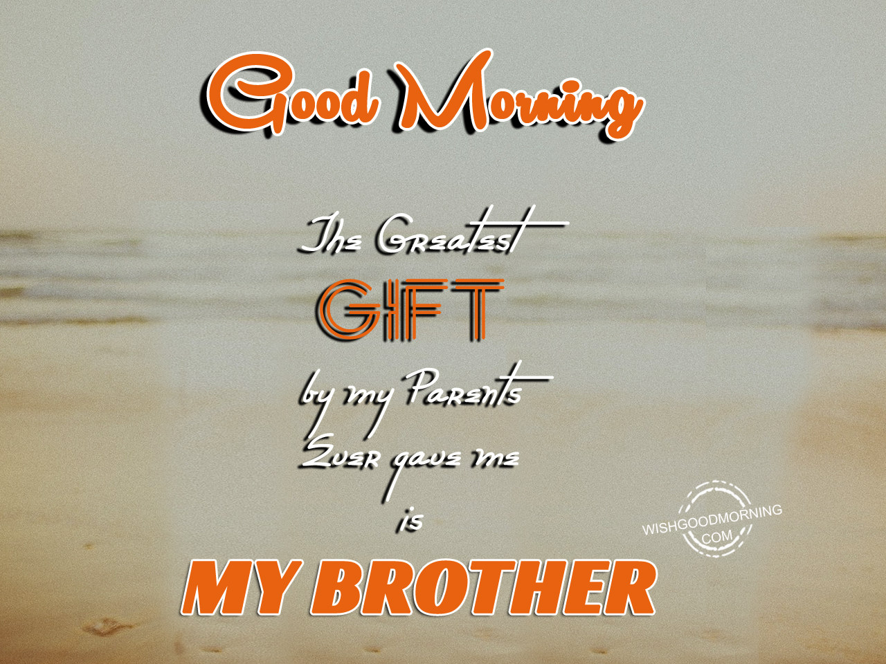 Good Morning Brother : Good morning wishes for brother pictures images