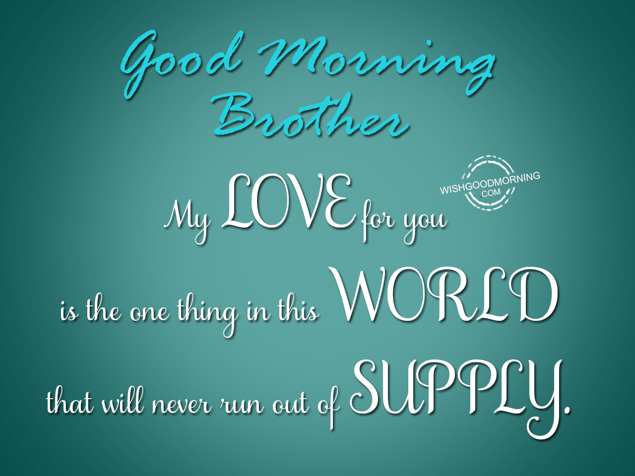 Good Morning Brother : Good morning wishes for brother pictures images page
