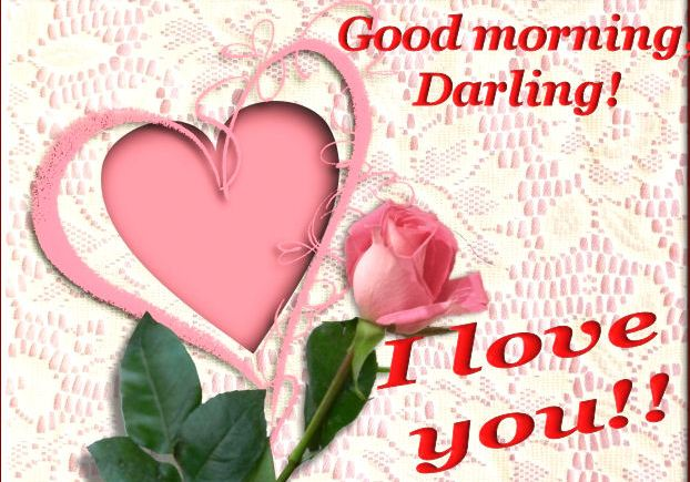 Good Morning Darling I Love You