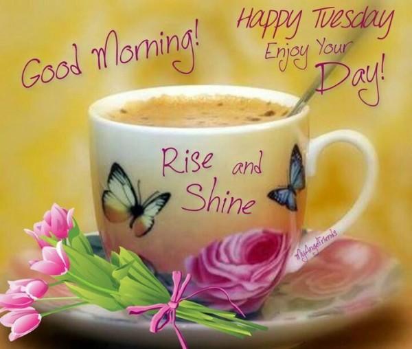 Good Morning Enjoy Your Tuesday-wm706
