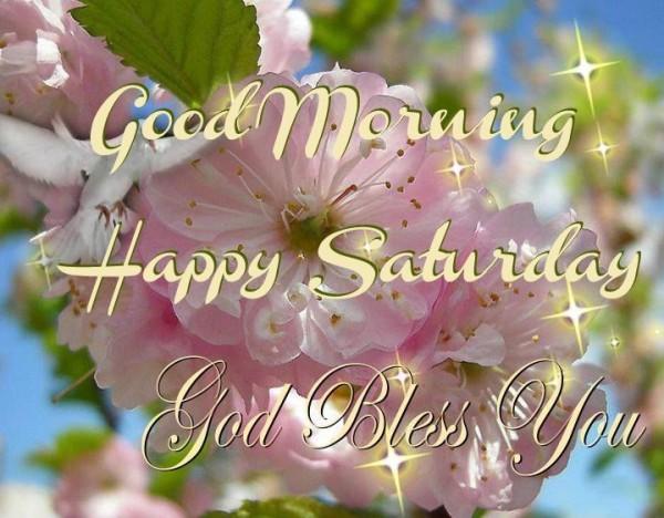 Good Morning Happy Saturday God Bless-wm307