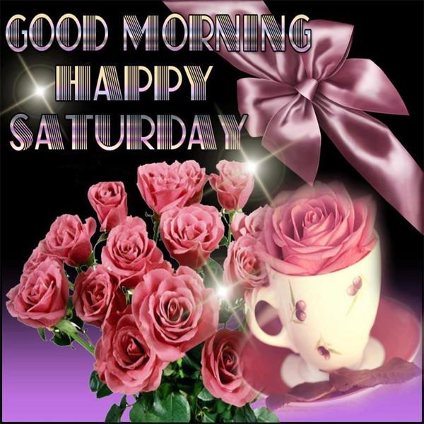Good Morning Happy Saturday!-wm311