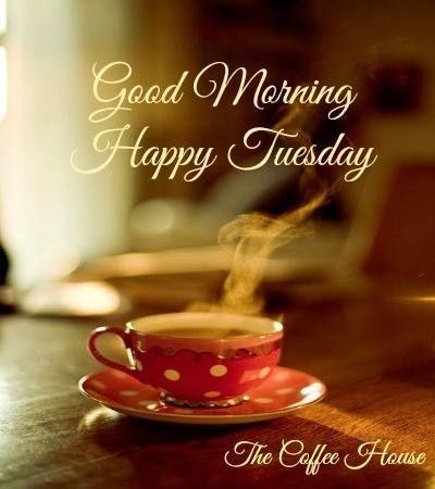 Good Morning-Happy Tuesday-wm727