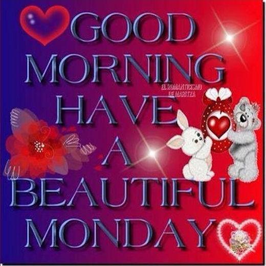 Good Morning  Have A Beautiful Monday-wm201