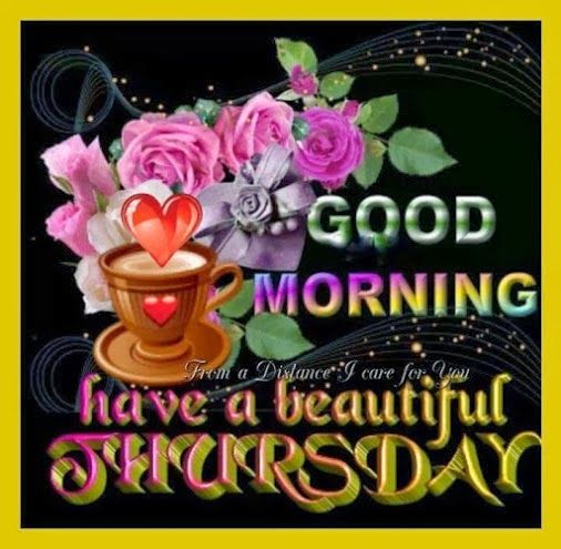 Good Morning Have A Beautiful Thursday-wm508