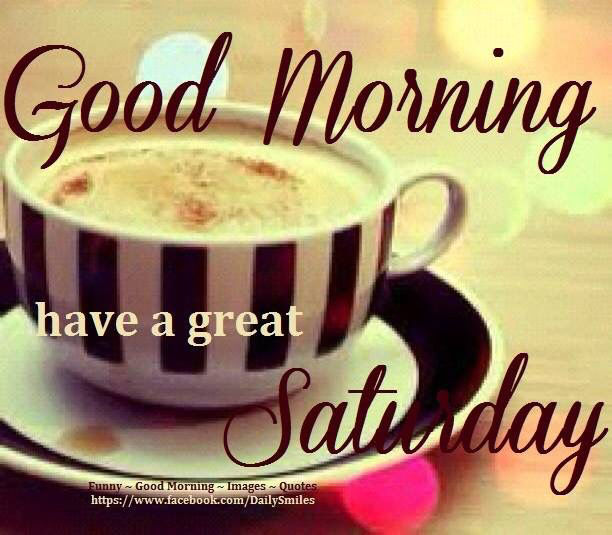 Image result for good morning saturday