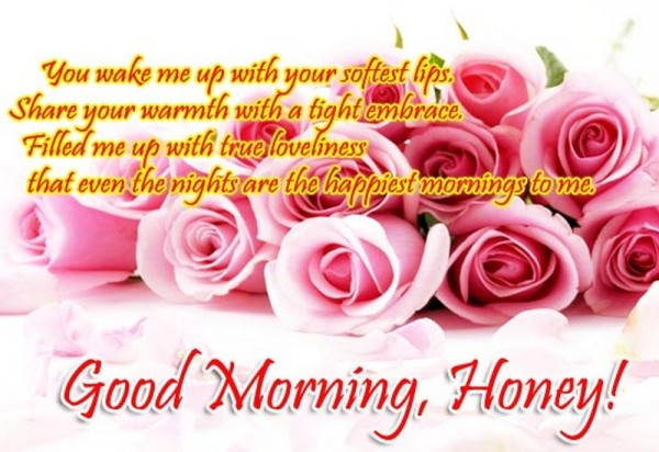 Good Morning Honey !
