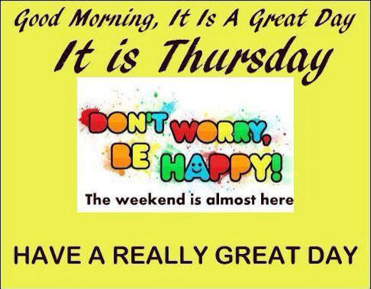 Good Morning It's A Great Day It's Thursday-wm513