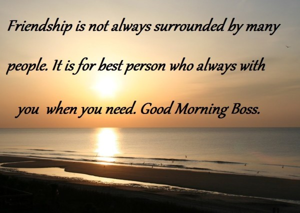 Good Morning My Boss