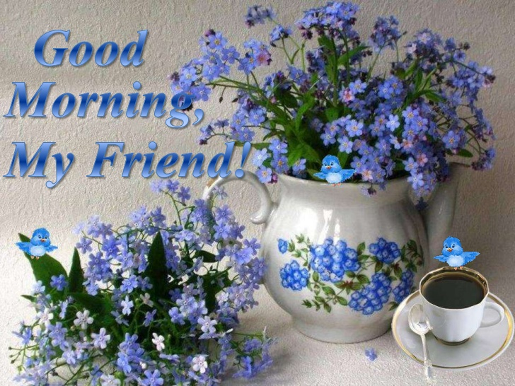 Good Morning All My Dear Friends : Good morning my dear lovely friends