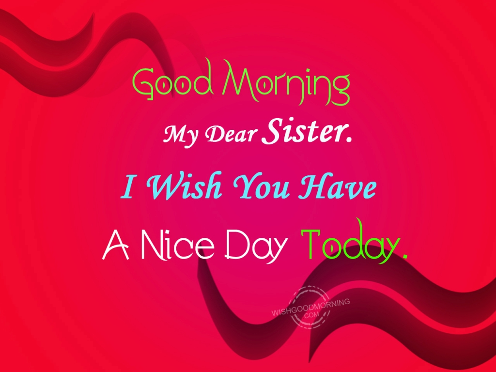 Good Morning My Love Sister : Good morning wishes for sister pictures images page