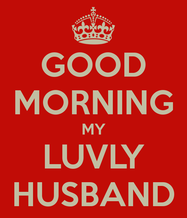 Good Morning Husband Love : Good morning wishes for husband pictures images page