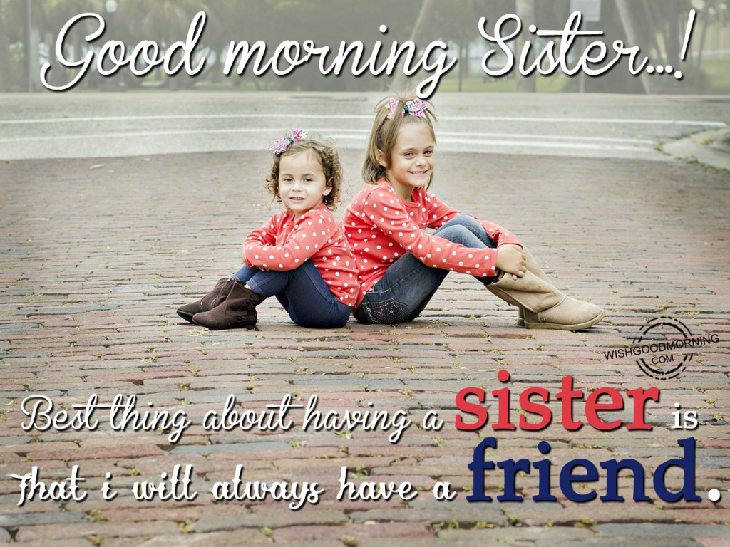 Good Morning Wishes For Sister Pictures Images Page 2