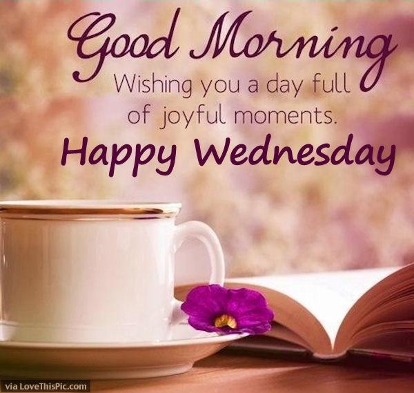Good Morning Wishing You A Happy Wednesday-wm833