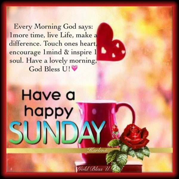 Have A Happy Sunday-wm437