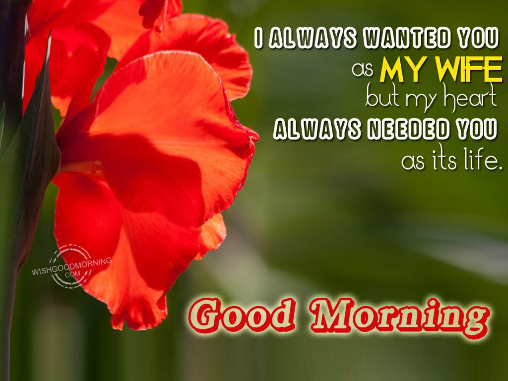 Good Morning My Wife : Good morning wishes for wife pictures images