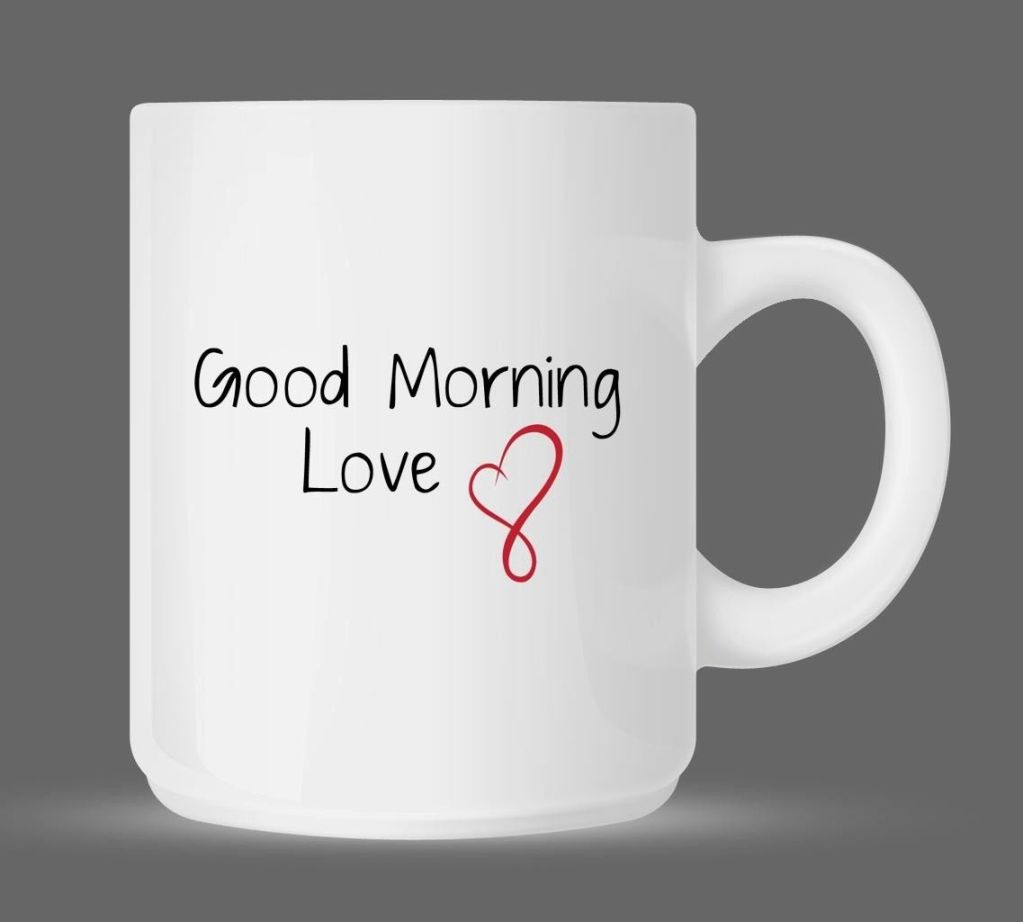 Good Morning Love New : My love good morning