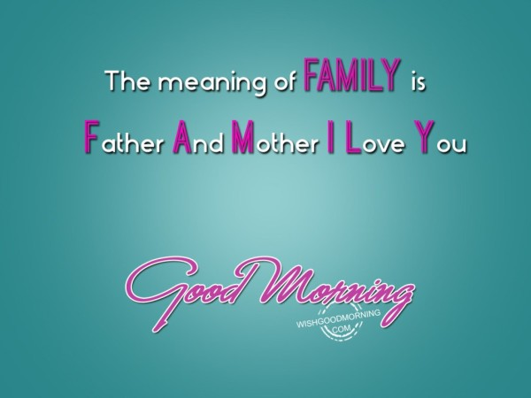 The Meaning Of Family Good Morning
