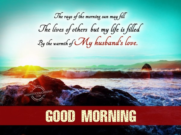 The Warmth Of My Husband's Love Good Morning