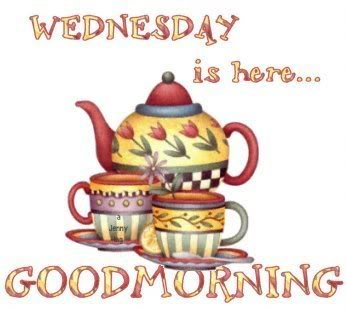 Wednesday Is Here Good Morning-wm844