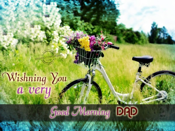 Wishing You A Very Good Morning