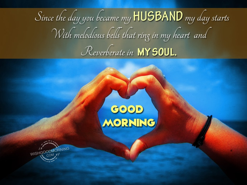Good morning wishes for husband pictures images you become my husband good morning kristyandbryce Choice Image