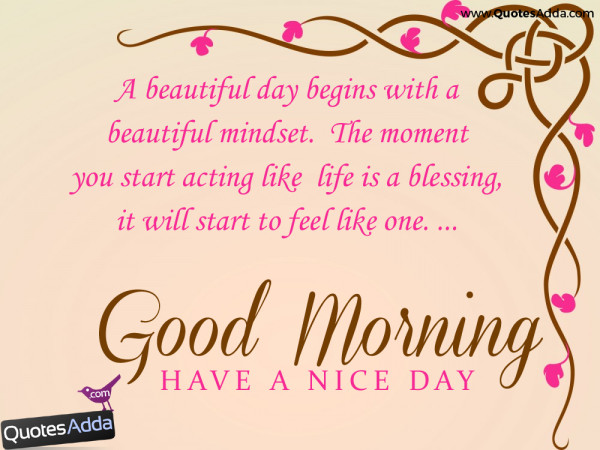 A Beautiful Day Begins- Good Morning