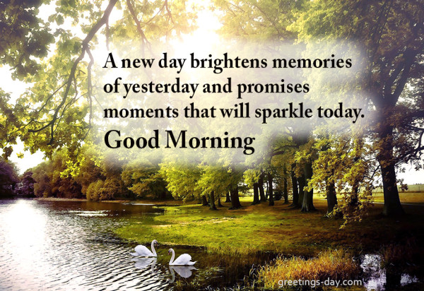 A New Day Brightens Memories Good Morning