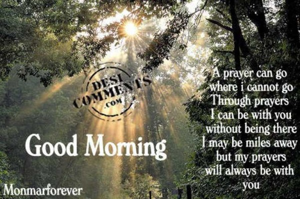 A Prayer Can Go Where I Cannot - Good Morning-wg06501