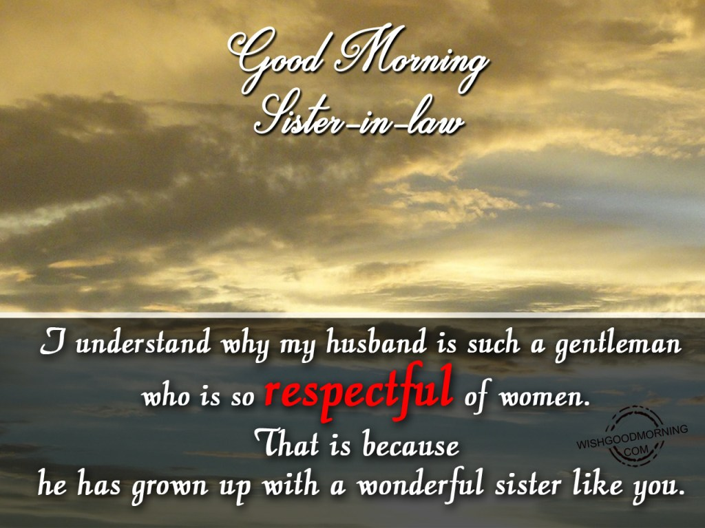 Good Morning Wishes For Sister In Law Pictures Images