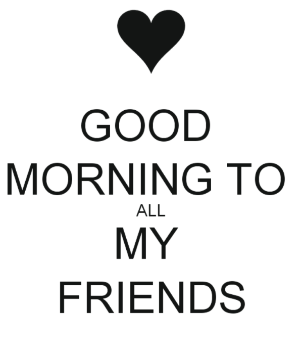 All My Friends - Good Morning !-wg01302