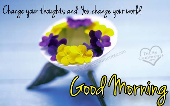 Chnage Your Thoughts Good Morning-wg015011