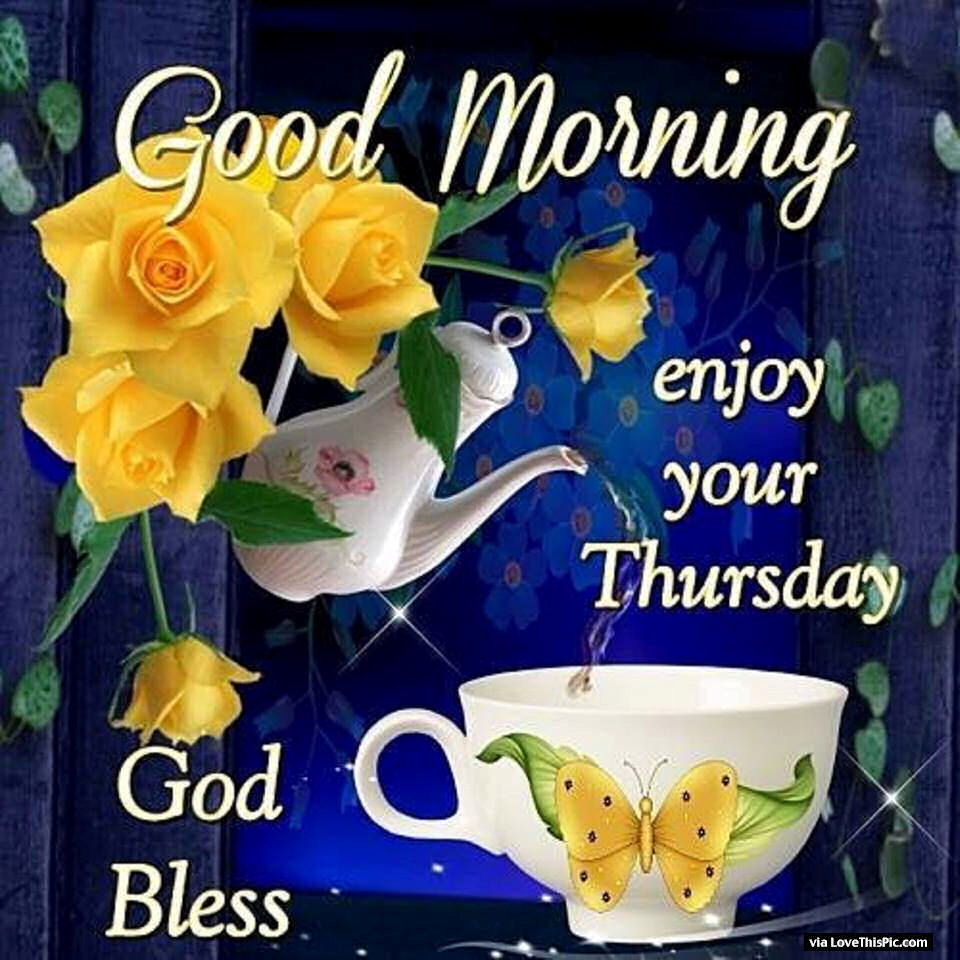 Good Morning Wishes On Thursday Pictures Images Page 7