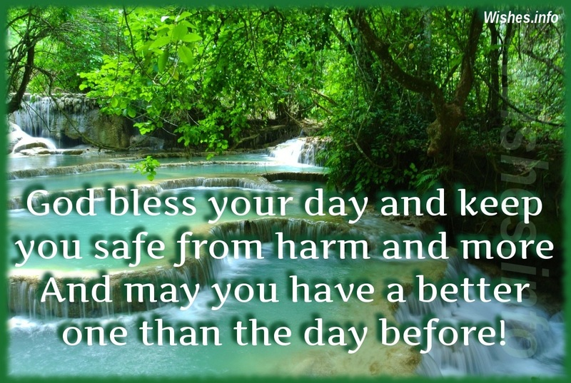 God Bless Your Day And
