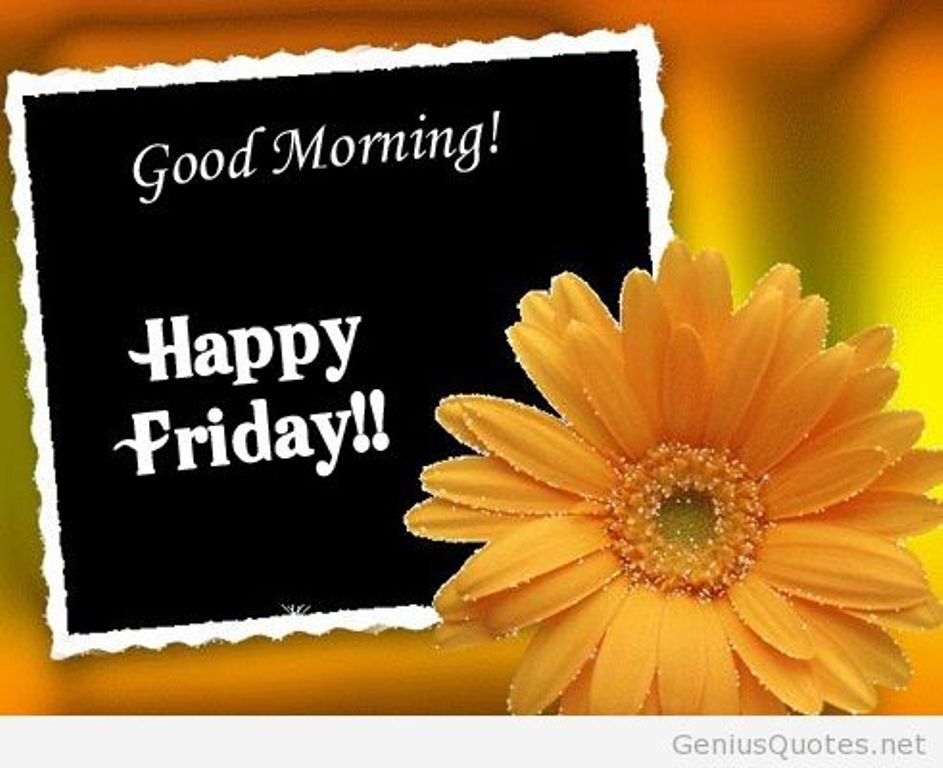 Good Morning Wishes On Friday Pictures Images