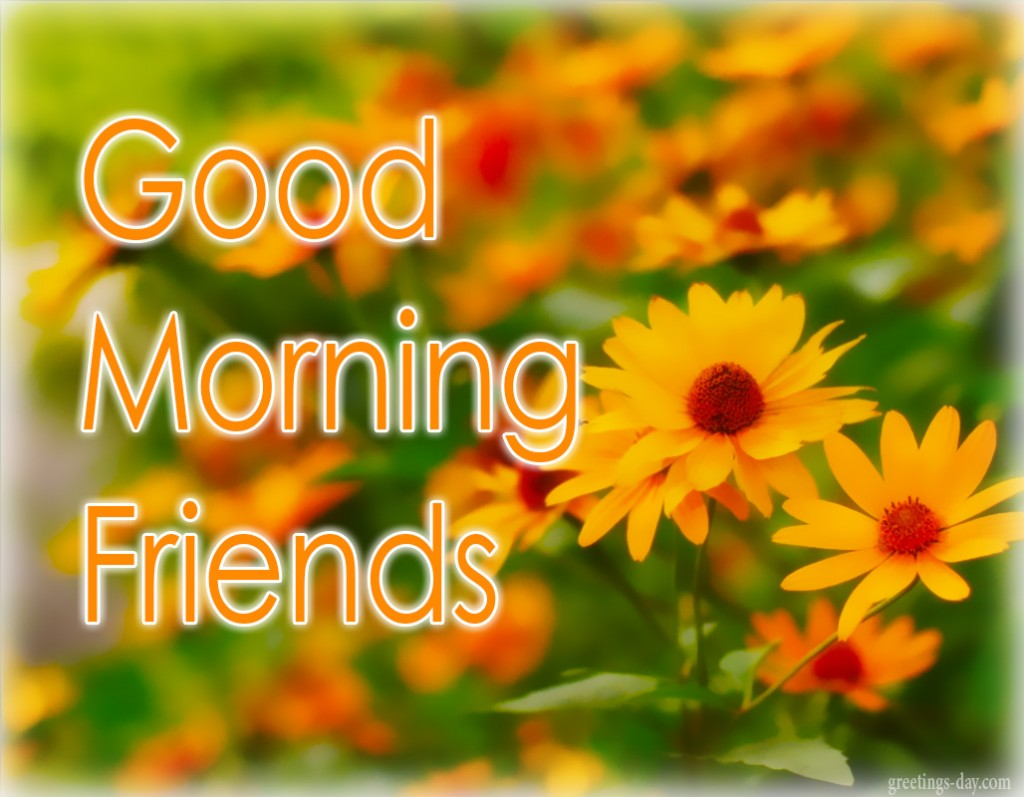Good Morning Wishes For Friend Pictures Images Page 25