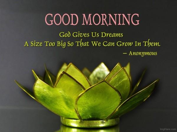 Good Morning - God Gives Us Dreams-wg017030