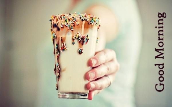 Good Morning Have A Milk Shake-wg017072