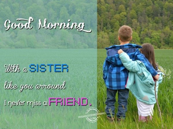 Good Morning-I Never Miss A Friend-wb6007