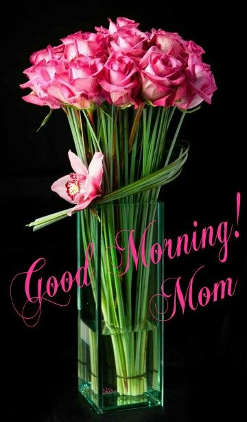 Good Morning Mom With Beautiful Flower