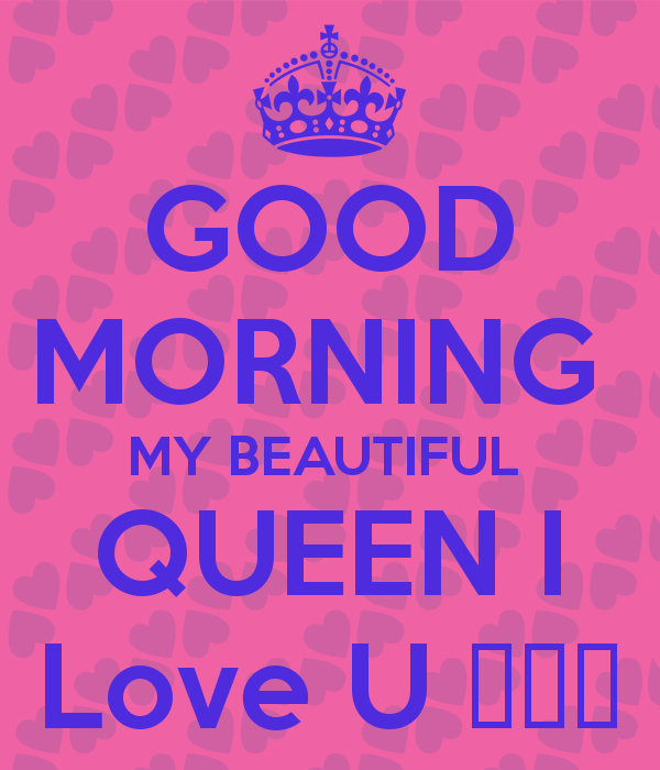 Good Morning Quotes My Wife: Good Morning My Beautiful Queen