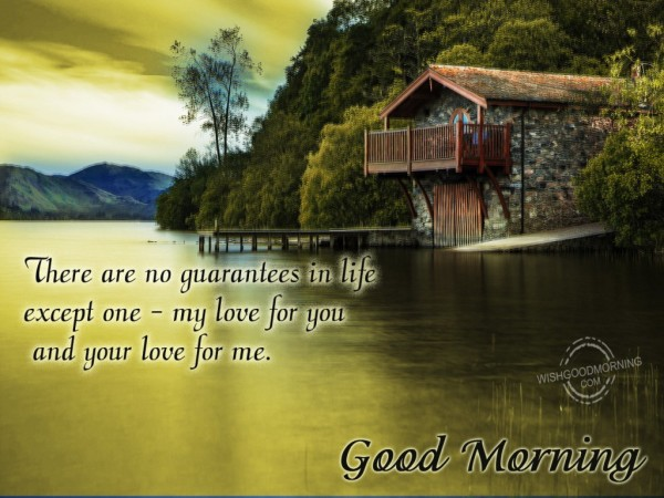 Good Morning My Love For You And Your Love For Me-wb5509