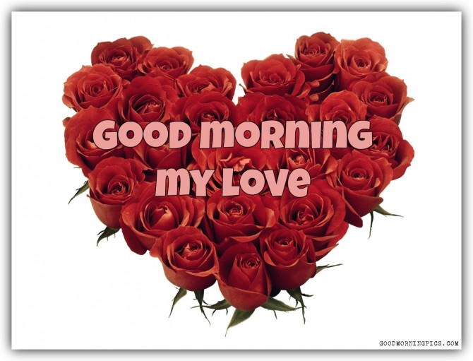 Good Morning My Love Images : Good morning wishes for love pictures images page