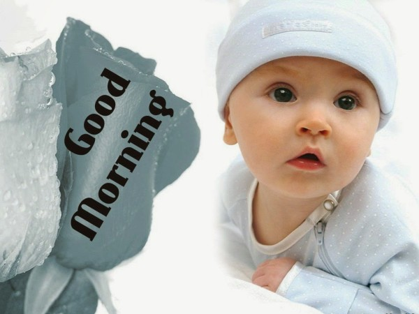 Good Morning- Baby Pic-GD106