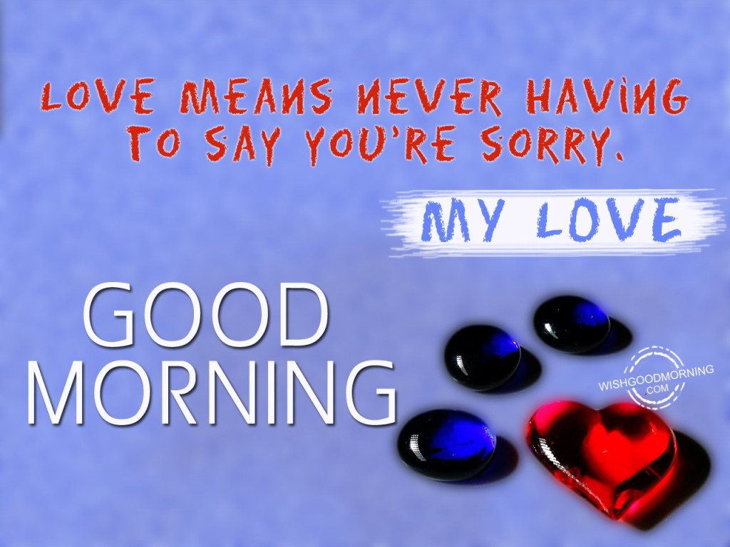 Good Morning My Love Comments : Good morning wishes for love pictures images page