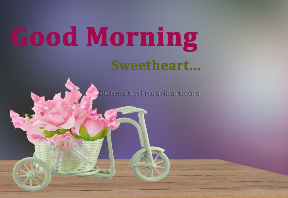 Good Morning Sweetheart Image : Good morning wishes for sweetheart pictures images page