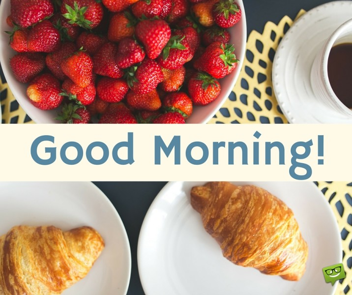Good Morning Images Breakfast : Good morning breakfast recipe — dishmaps