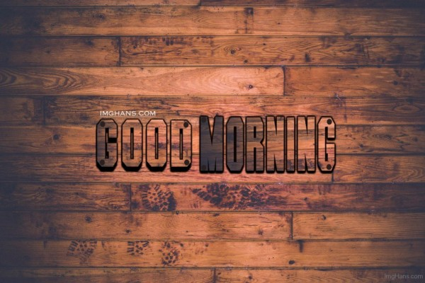 Good Morning - Wooden-wg017047