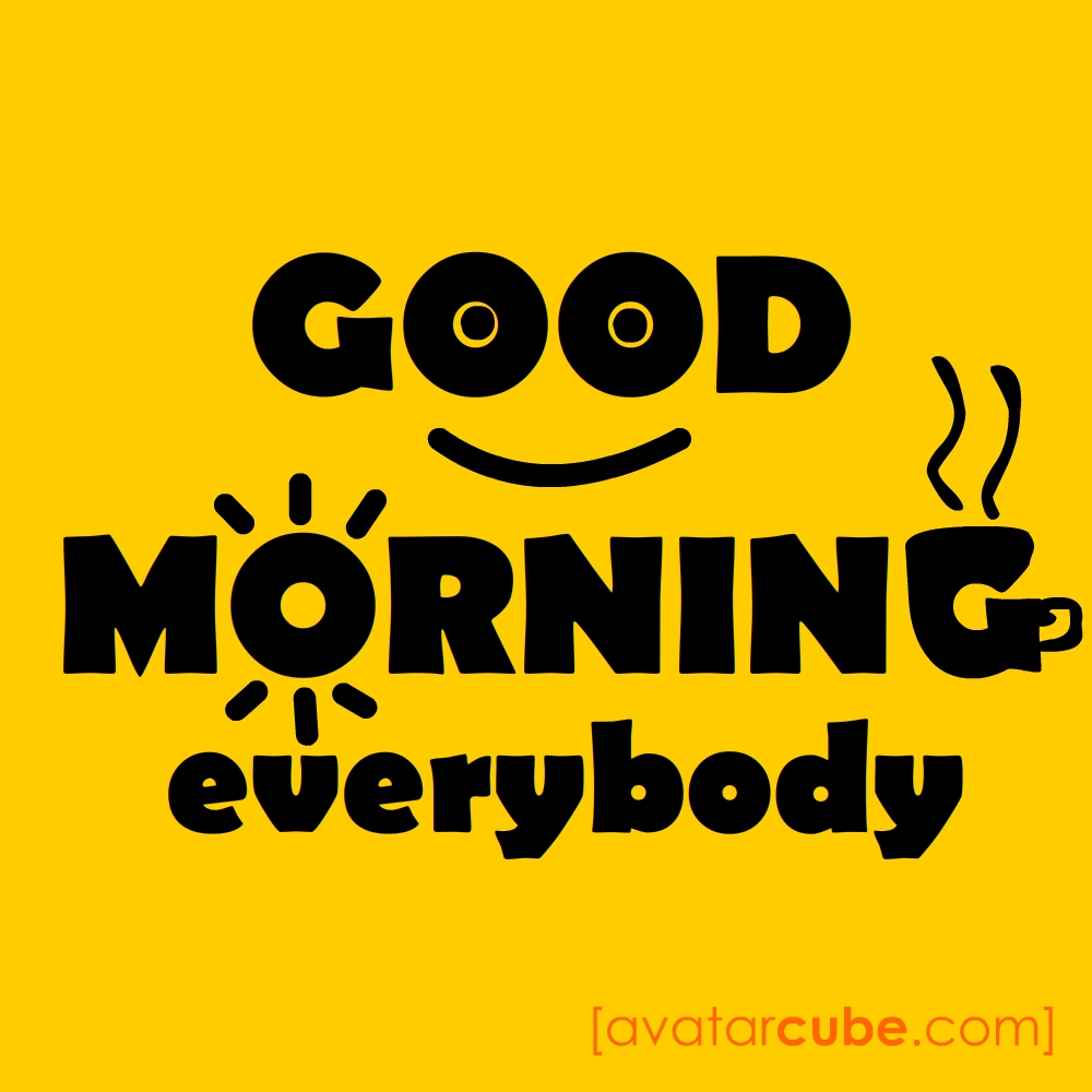 Good Morning Everyone Is Spanish : Gud morning everybody
